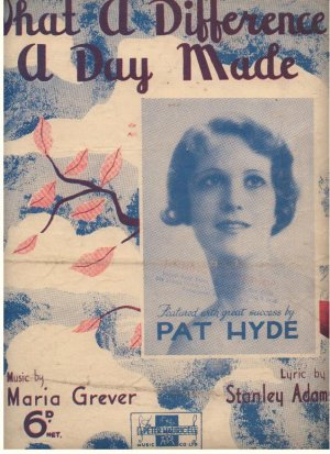 What a difference a day made - Old Sheet Music by Peter Maurice