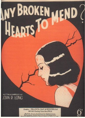 Any broken hearts to mend - Old Sheet Music by Francis Day & Hunter