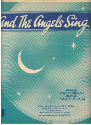 And the angels sing - Old Sheet Music by Francis Day & Hunter