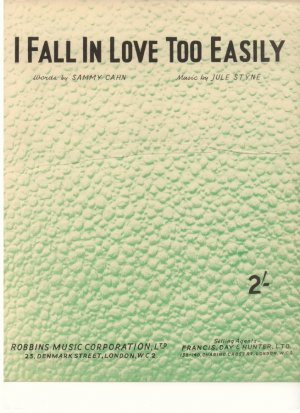 I fall in love too easily - Old Sheet Music by Robbins