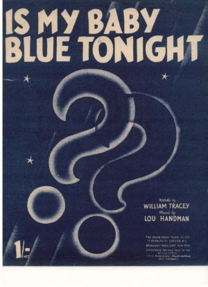 Is my baby blue tonight - Old Sheet Music by Dash