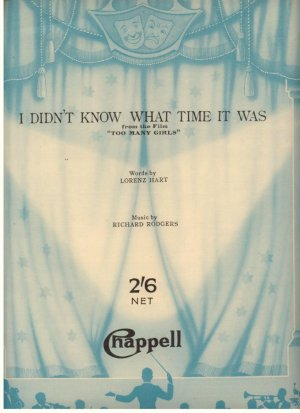 I didn't know what time it was - Old Sheet Music by Chappell