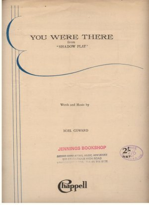 You were there - Old Sheet Music by Chappell