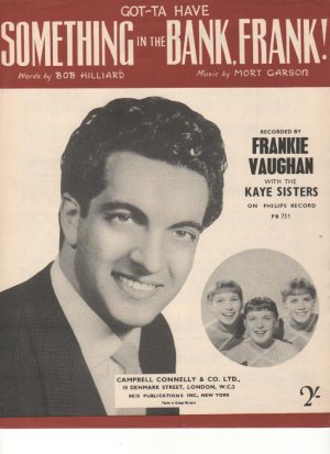 Something in the bank Frank - Old Sheet Music by Campbell Connelly