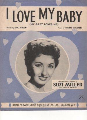 I love my baby - Old Sheet Music by Shapiro