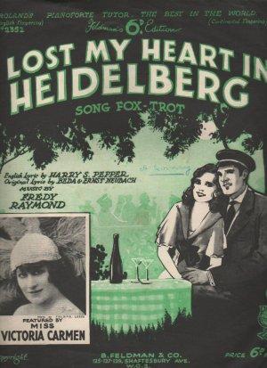 I lost my heart in Heidelberg - Old Sheet Music by Feldman