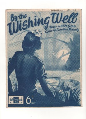 By the wishing well - Old Sheet Music by Peter Maurice
