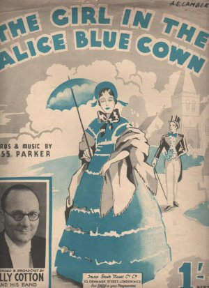 The girl in the Alice blue gown - Old Sheet Music by Dash