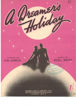 A dreamer's holiday - Old Sheet Music by Francis Day & Hunter