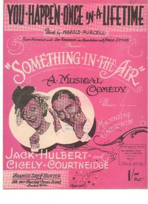 You happen once in a lifetime - Old Sheet Music by Francis Day & Hunter