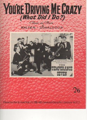 You're driving me crazy - Old Sheet Music by Francis Day & Hunter