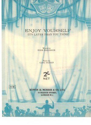 Enjoy yourself - Old Sheet Music by Morris