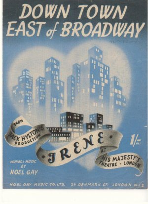 Down town east of Broadway - Old Sheet Music by Noel Gay