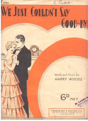 We just couldn't say goodbye - Old Sheet Music by Francis Day & Hunter
