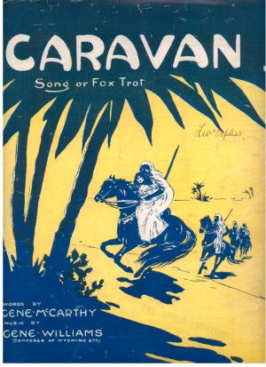 Caravan - Old Sheet Music by Lawrence Wright