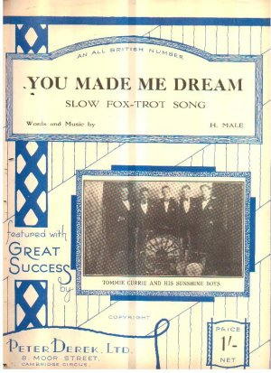 You made me dream - Old Sheet Music by Peter Derek