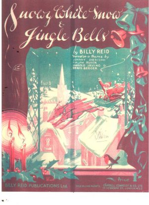 Snowy white snow and jingle bells - Old Sheet Music by Billy Reid