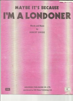 Maybe it's because I'm a Londoner - Old Sheet Music by Sun