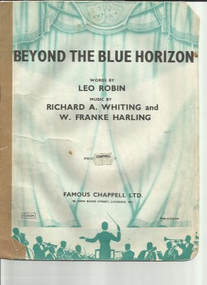 Beyond the blue horizon - Old Sheet Music by Chappell