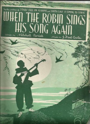 When the robin sings his song again - Old Sheet Music by Lawrence Wright