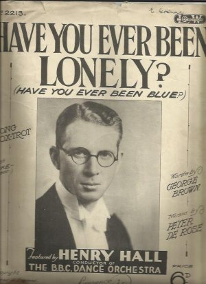 Have you ever been lonely - Old Sheet Music by Lawrence Wright