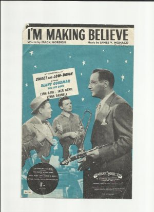 I'm making believe - Old Sheet Music by Bradbury Wood