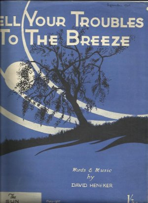 Tell your troubles to the breeze - Old Sheet Music by Sun