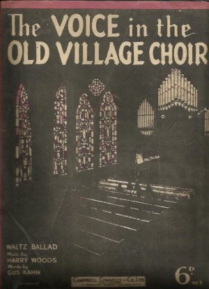 The voice in the old village choir - Old Sheet Music by Campbell Connelly