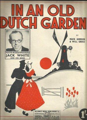 In an old Dutch garden - Old Sheet Music by Alliance