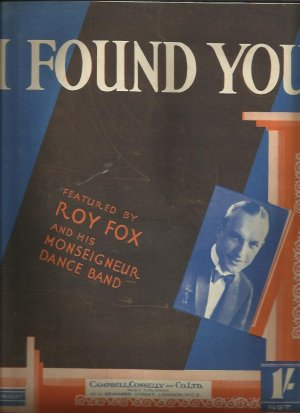 I found you - Old Sheet Music by Campbell Connelly