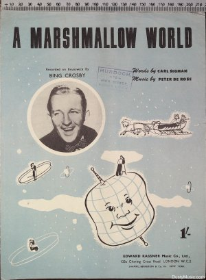 A marshmallow world - Old Sheet Music by Kassner