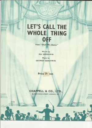 Let's call the whole thing off - Old Sheet Music by Chappell