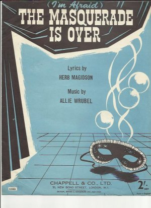 The masquerade is over - Old Sheet Music by Chappell