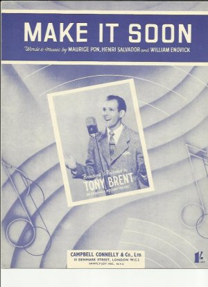 Make it soon - Old Sheet Music by Tony Brent