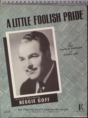 A little foolish pride - Old Sheet Music by The Streling Music Publishing Co Ltd