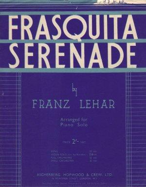 Frasquita Serenade - Old Sheet Music by Ascherberg, Hopwood & Crew Ltd.