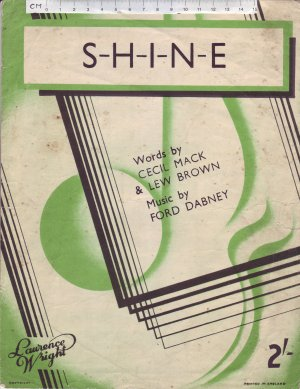 S-H-I-N-E - Old Sheet Music by Shapiro, Bernstien & Co. Inc.