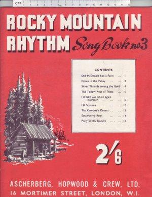 Rocky Mountain Rhythm, song book no 3. - Old Sheet Music by Ascherberg, Hopwood & Crew, Ltd.