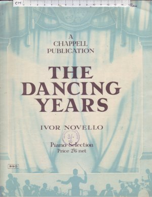 The Dancing Years. - Old Sheet Music by Chappell