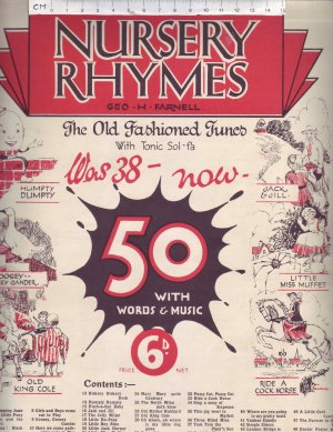 Nursery Rhymes, The Old Fashioned Tunes. - Old Sheet Music by Banks Music House.