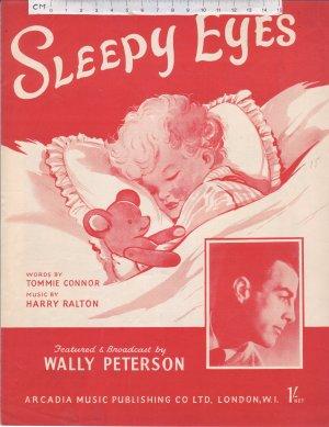 Sleepy Eyes - Old Sheet Music by Arcadia Music Publishing Co Ltd.