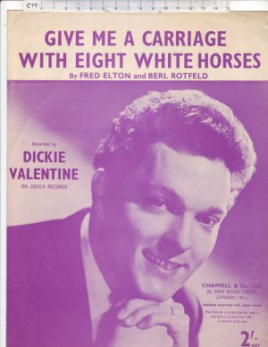 Give Me a Carriage With Eight White Horses - Old Sheet Music by Chappell
