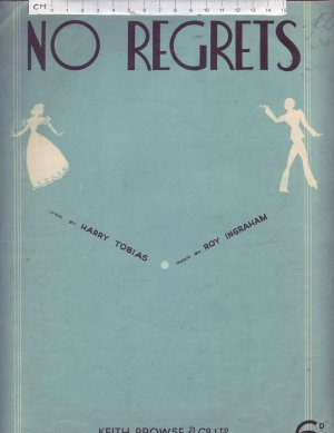 No Regrets - Old Sheet Music by Keith Prowse & Co Ltd.