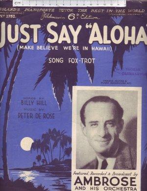 Just Say Aloha - Old Sheet Music by Feldman