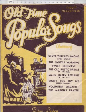 Old-time Popular Songs. First Selection. - Old Sheet Music by Paxton