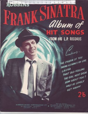 Frank Sinatra Album of Hit Songs - Old Sheet Music by Robbins