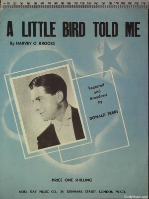A little bird told me - Old Sheet Music by Noel Gay