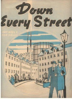 Down every street - Old Sheet Music by Cinephonic Music Co Ltd